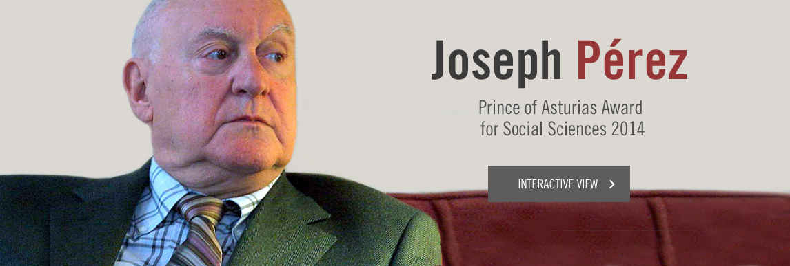 Joseph Pérez, Prince of Asturias Award for Social Sciences 2014