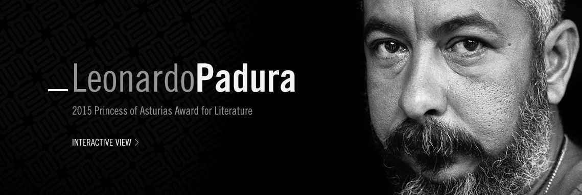 Leonardo Padura, 2015 Princess of Asturias Award for Literature