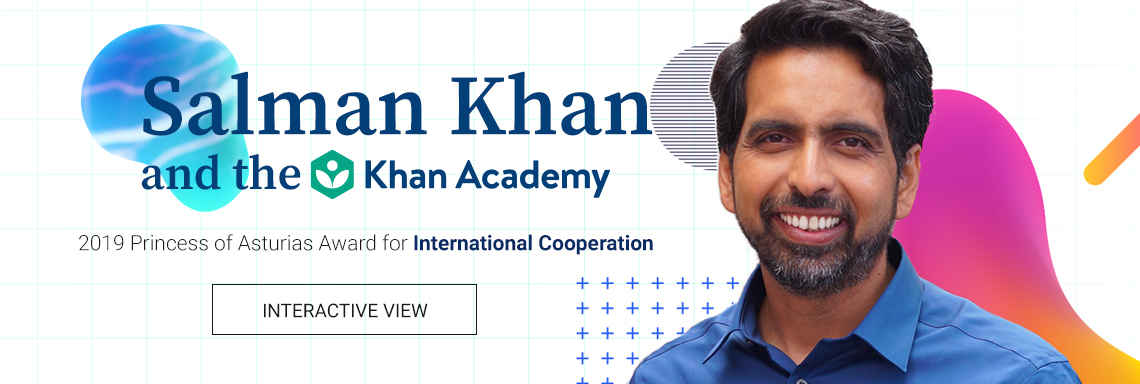 Salman Khan and the Khan Academy - 2019 Princess of Asturias Award for International Cooperation