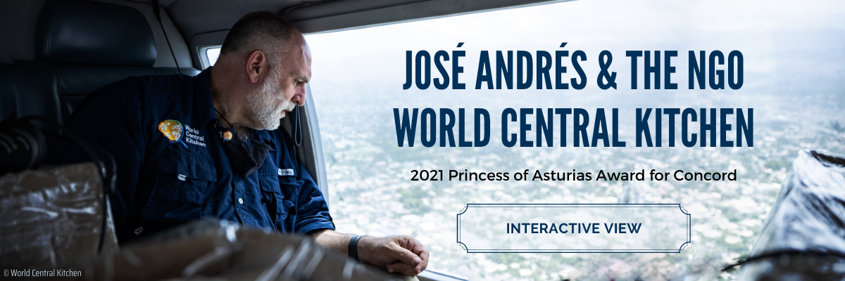 José Andrés and the NGO World Central Kitchen - 2021 Princess of Asturias Award for Concord